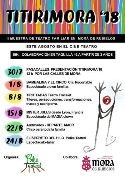 Titirimora'18. II Muestra de Teatro Familiar en Mora de Rubielos @ Mora de Rubielos   Aragón   España